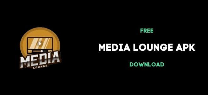 media lounge apk DL image